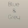Blue&Grey